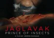 "film ""JAGLAVAK, Prince des Insectes"""